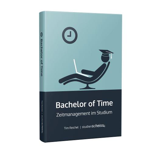 Bachelor of Time: Mit diesem Buch verbesserst du schnell und einfach dein Zeitmanagement im Studium. Du lernst, wie du deine Zeit optimal nutzen kannst und dauerhaft erfolgreicher an der Uni wirst.