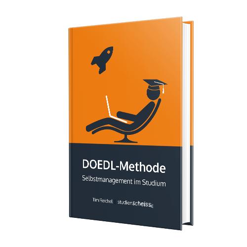 DOEDL-Methode: Mit diesem Buch verbesserst du schnell und einfach dein Selbstmanagement im Studium und lernst, wie du zielorientiert und entspannt studieren kannst – ohne dich selbst auszubeuten.