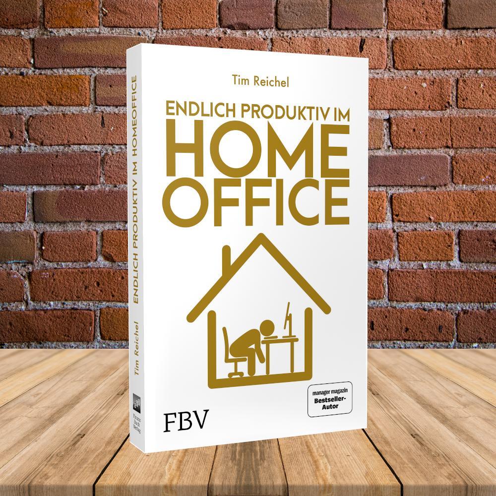 Endlich produktiv im Homeoffice: Das neue Buch von Tim Reichel